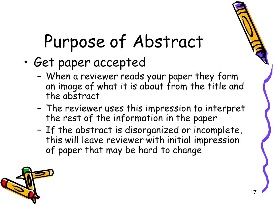 Purpose of Abstract Get paper accepted