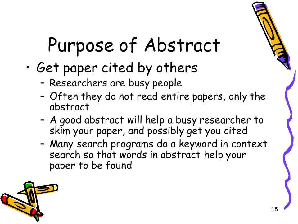 Purpose of Abstract Get paper cited by others