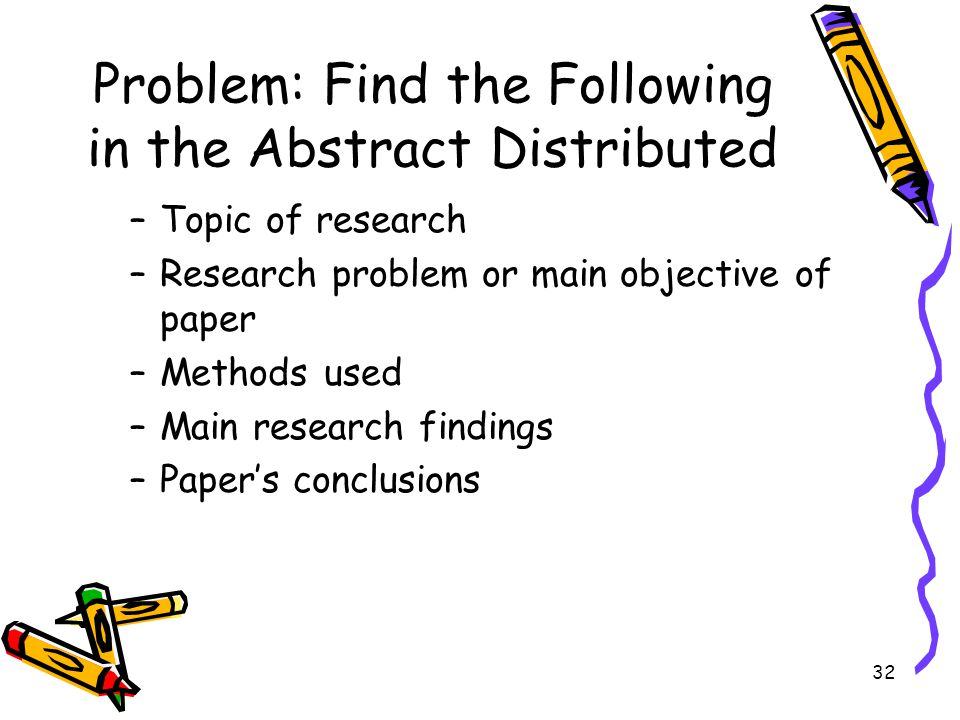 Problem: Find the Following in the Abstract Distributed