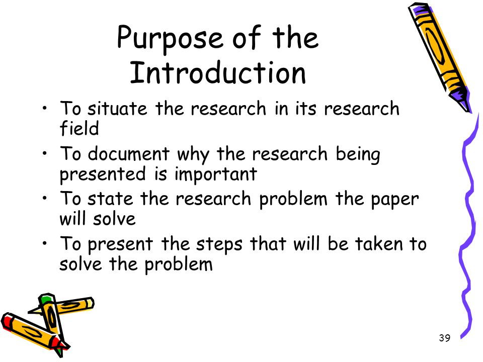 Purpose of the Introduction