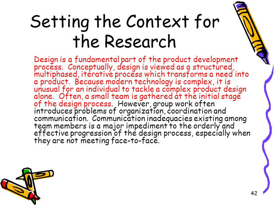Setting the Context for the Research