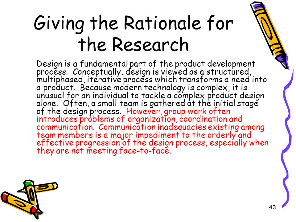 Giving the Rationale for the Research