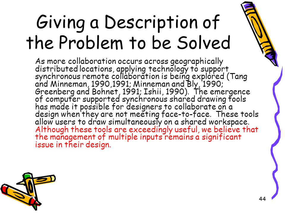 Giving a Description of the Problem to be Solved