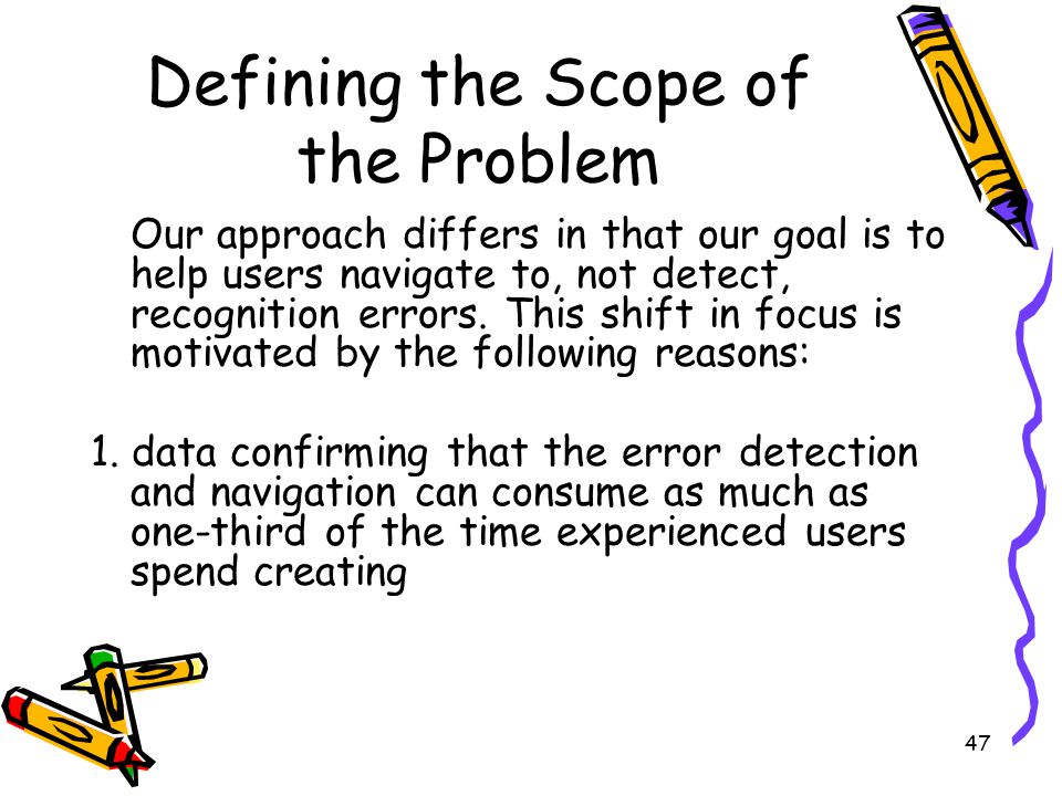 Defining the Scope of the Problem