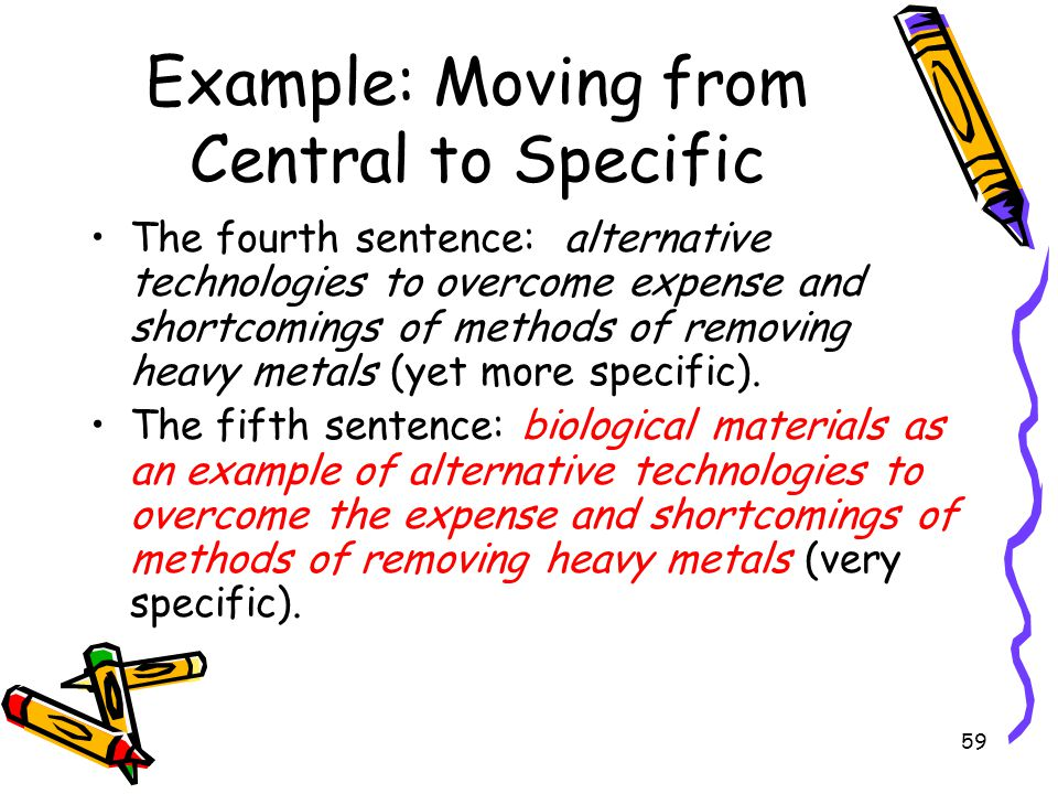 Example: Moving from Central to Specific