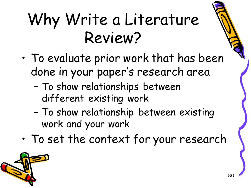 Why Write a Literature Review