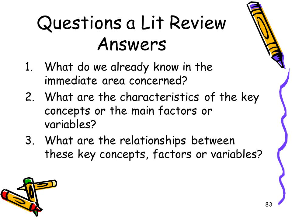 Questions a Lit Review Answers