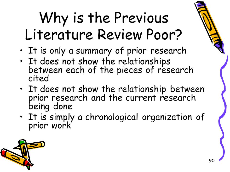 Why is the Previous Literature Review Poor