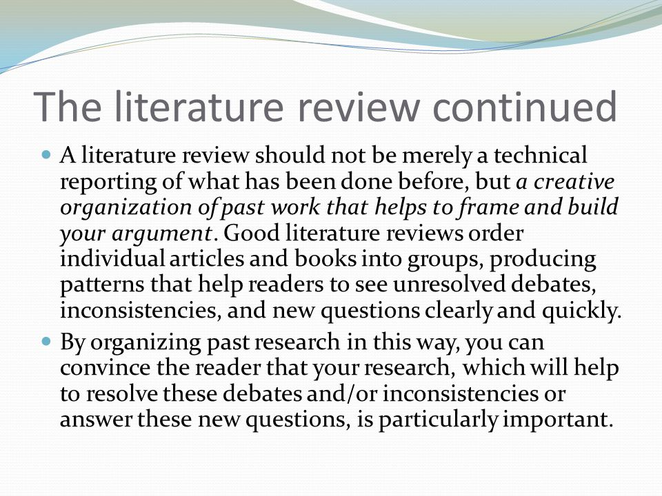 The literature review continued