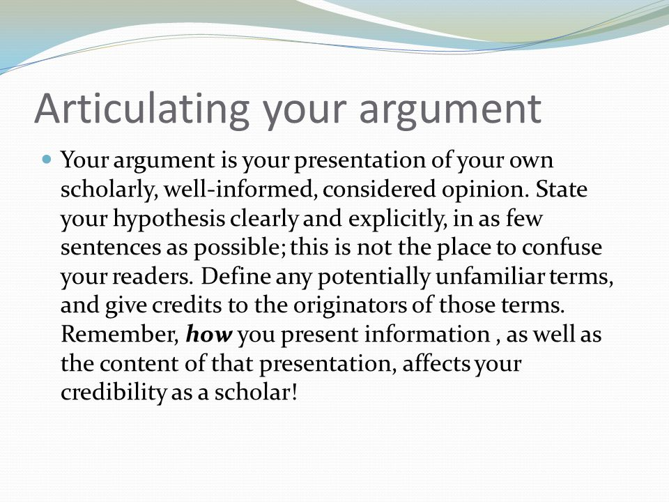 Articulating your argument