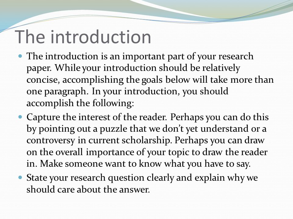 what is an introduction in a research paper How to write a history research paper skip navigation home menu academics picking a topic is perhaps the most important step in writing a research paper.