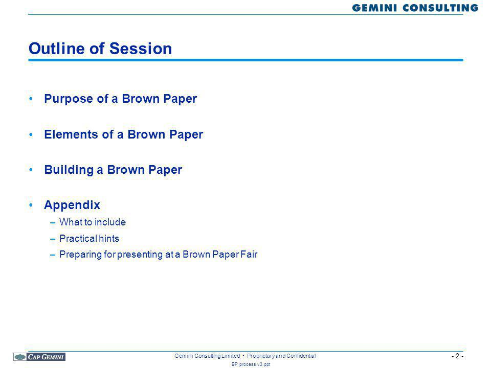 Outline of Session Purpose of a Brown Paper Elements of a Brown Paper