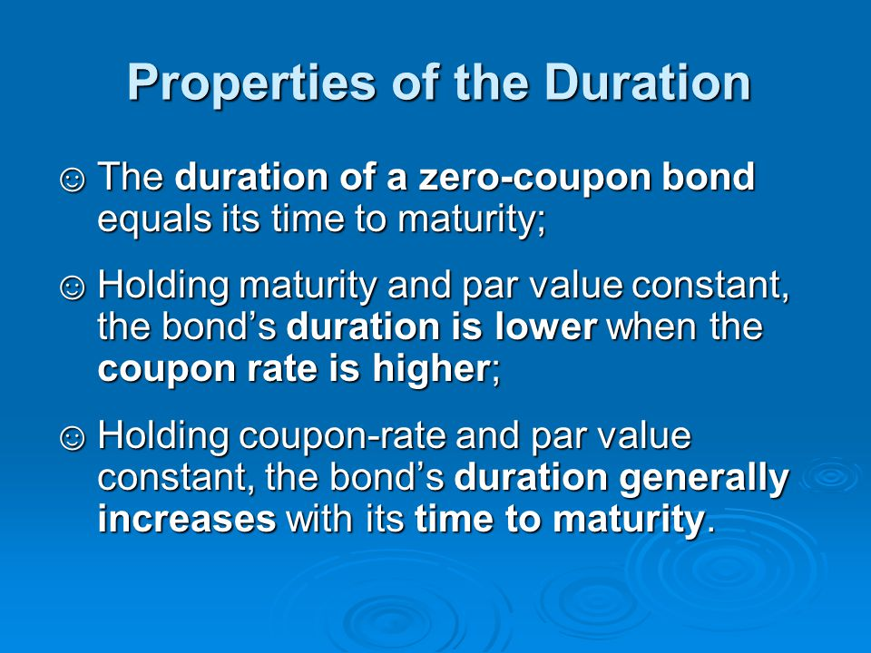 Properties of the Duration