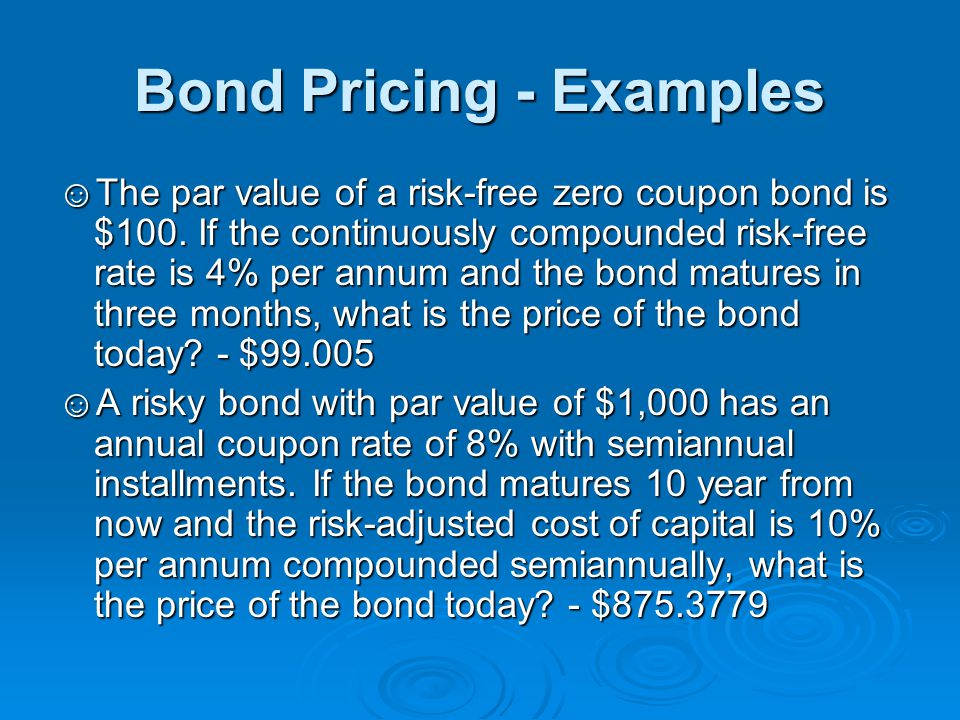 Bond Pricing - Examples