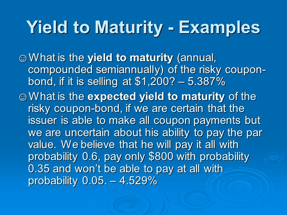 Yield to Maturity - Examples