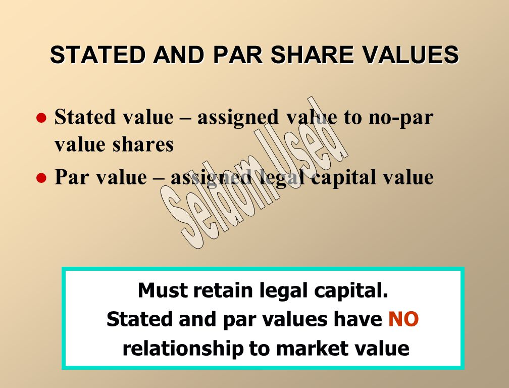 STATED AND PAR SHARE VALUES