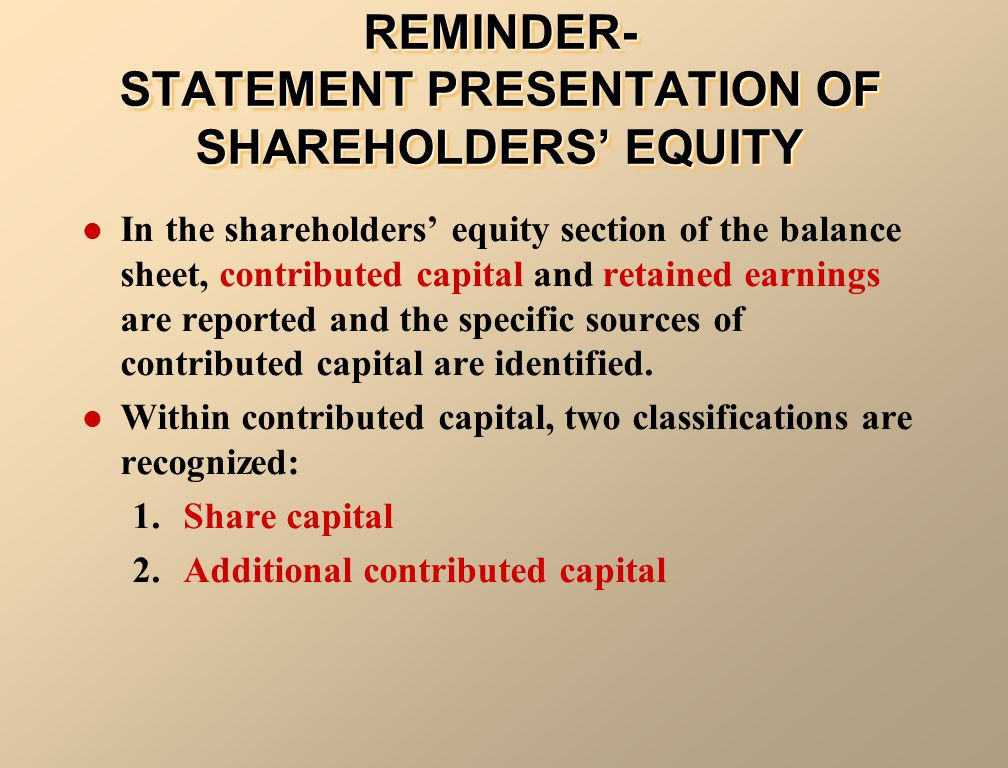 REMINDER- STATEMENT PRESENTATION OF SHAREHOLDERS' EQUITY