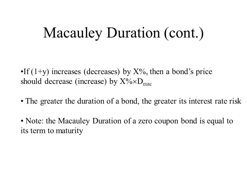 Macauley Duration (cont.)