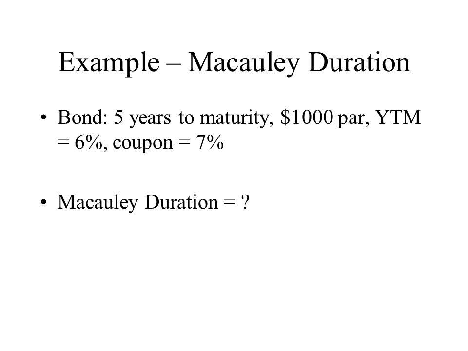 Example – Macauley Duration