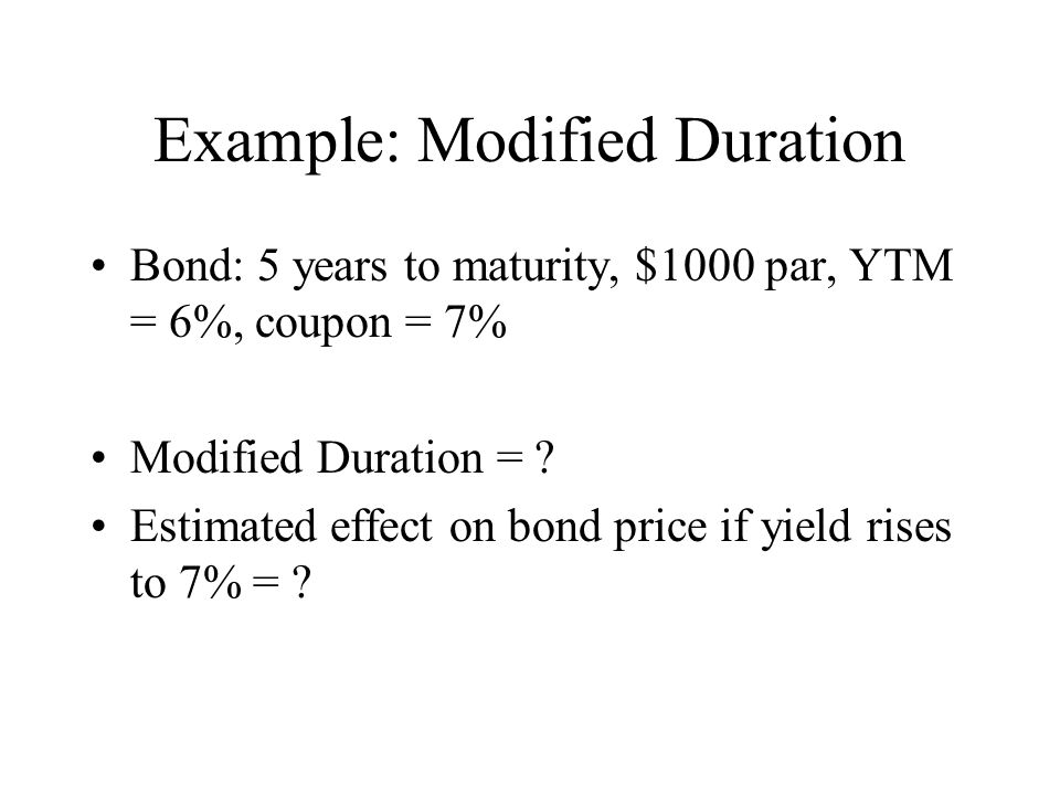 Example: Modified Duration