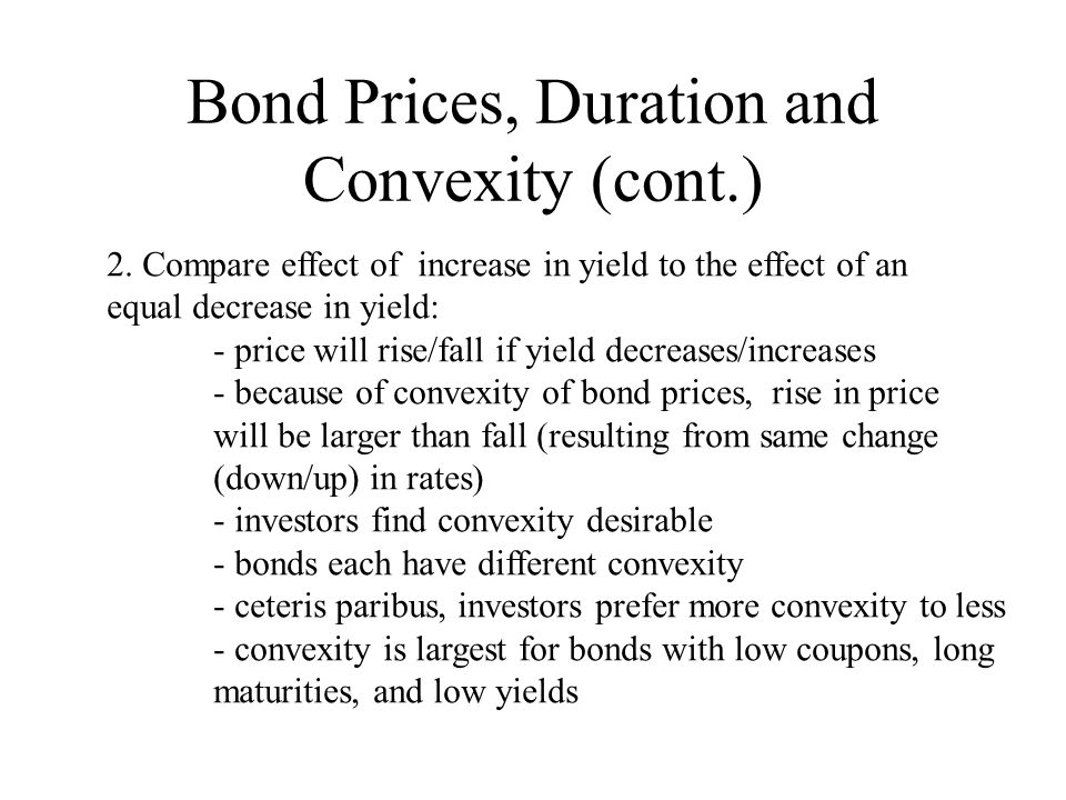 Bond Prices, Duration and Convexity (cont.)