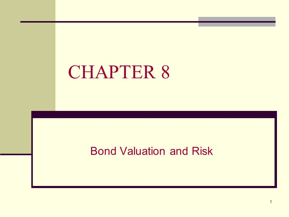 Bond Valuation and Risk