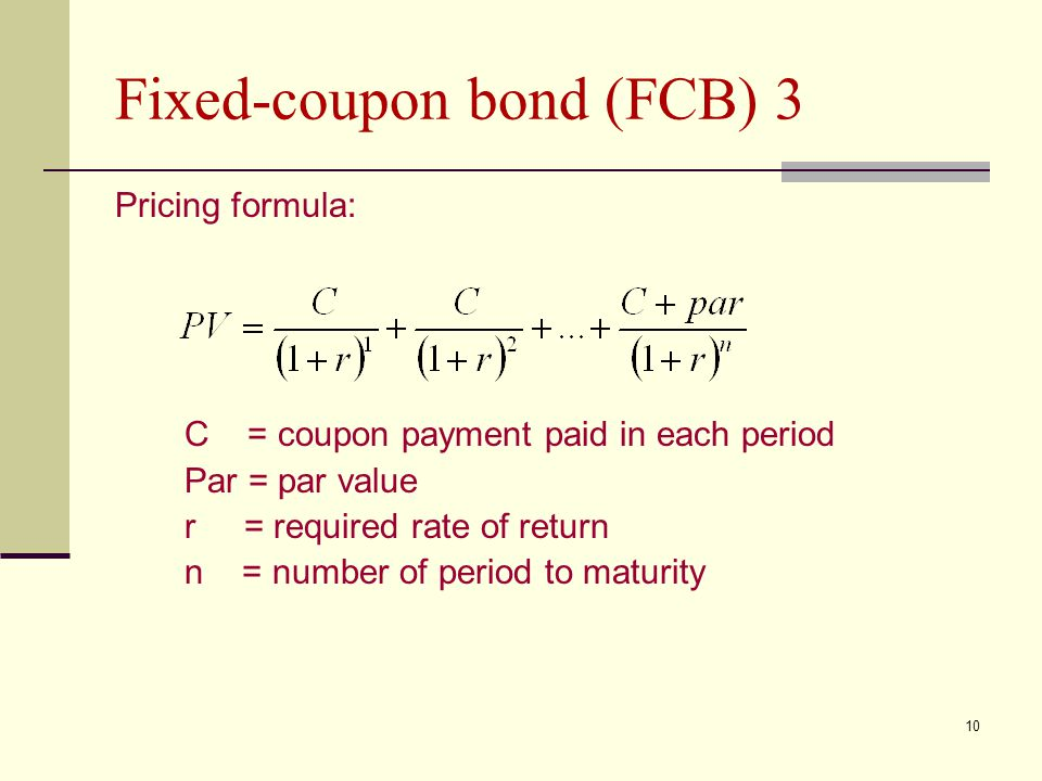 Fixed-coupon bond (FCB) 3