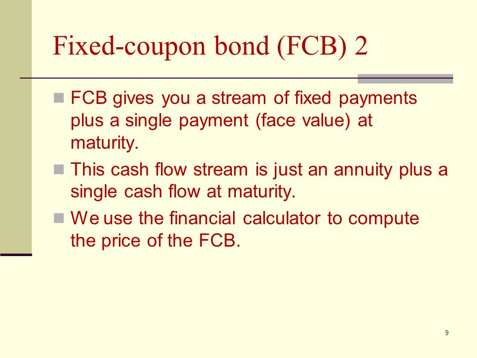 Fixed-coupon bond (FCB) 2