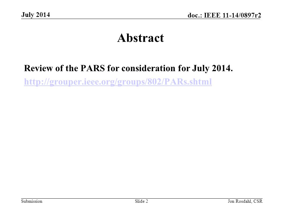 Abstract Review of the PARS for consideration for July 2014.