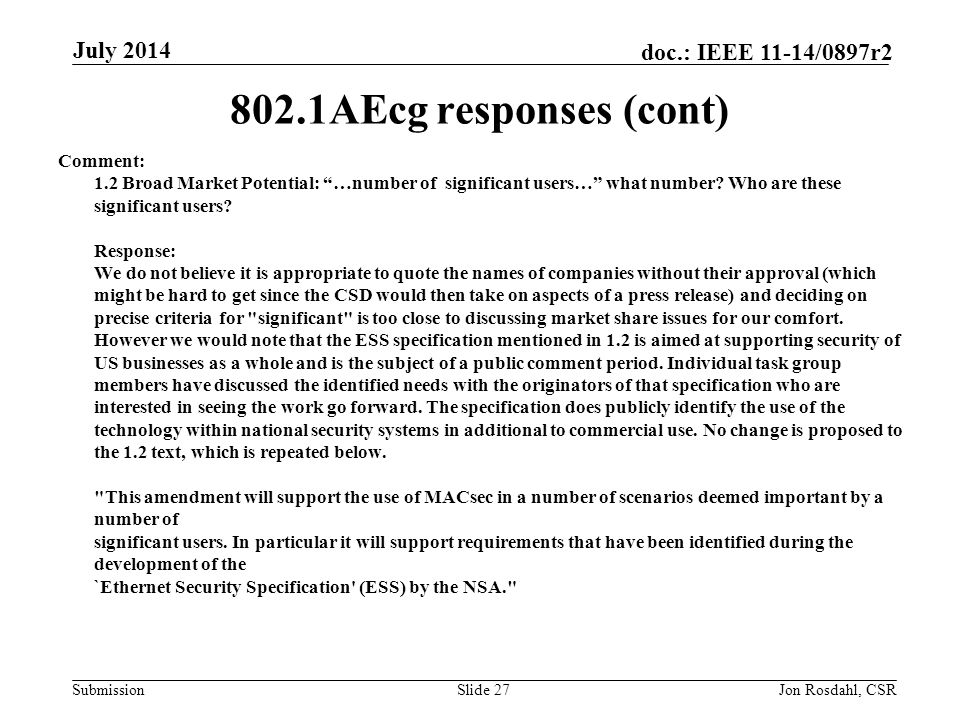 802.1AEcg responses (cont) July 2014