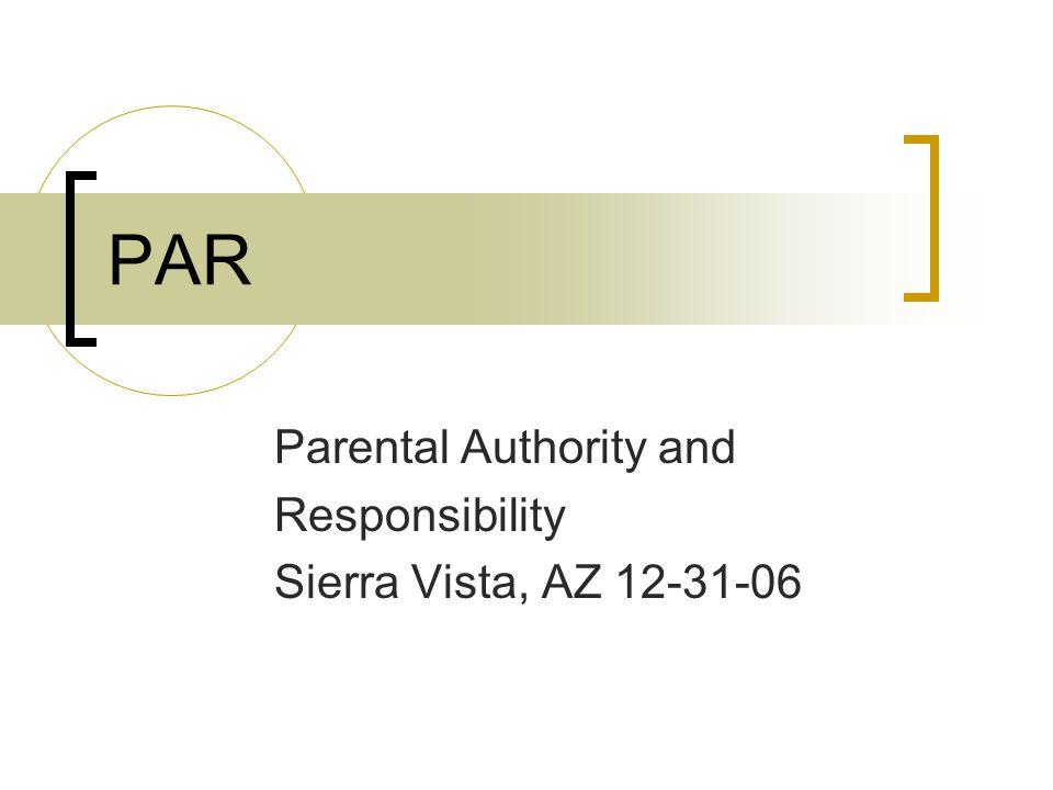 Parental Authority and Responsibility Sierra Vista, AZ 12-31-06