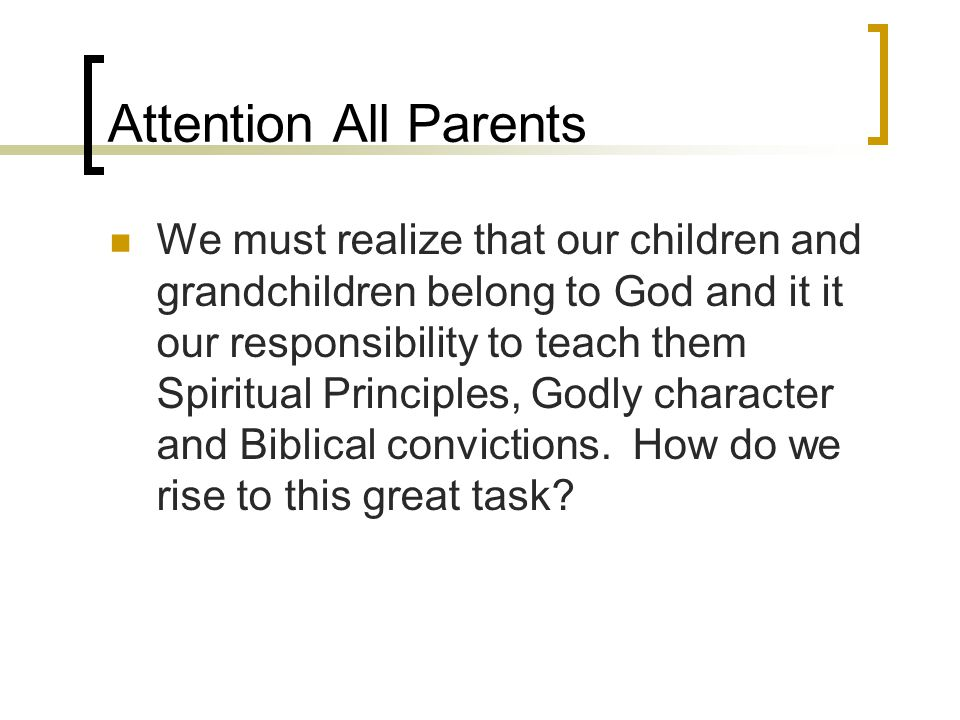 Attention All Parents