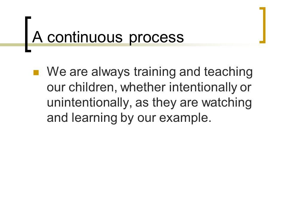 A continuous process