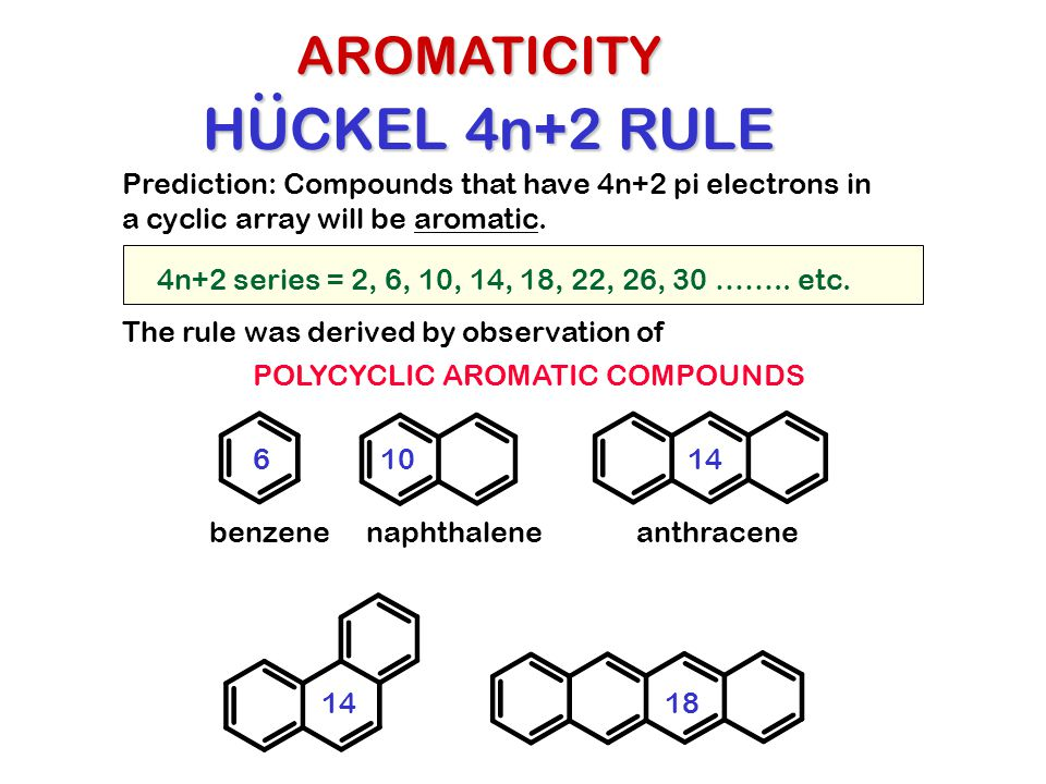 .. HUCKEL 4n+2 RULE AROMATICITY