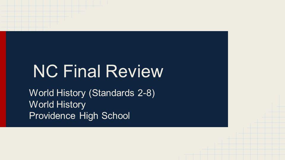 World History (Standards 2-8) World History Providence High School