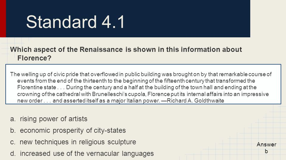 Standard 4.1 Which aspect of the Renaissance is shown in this information about Florence