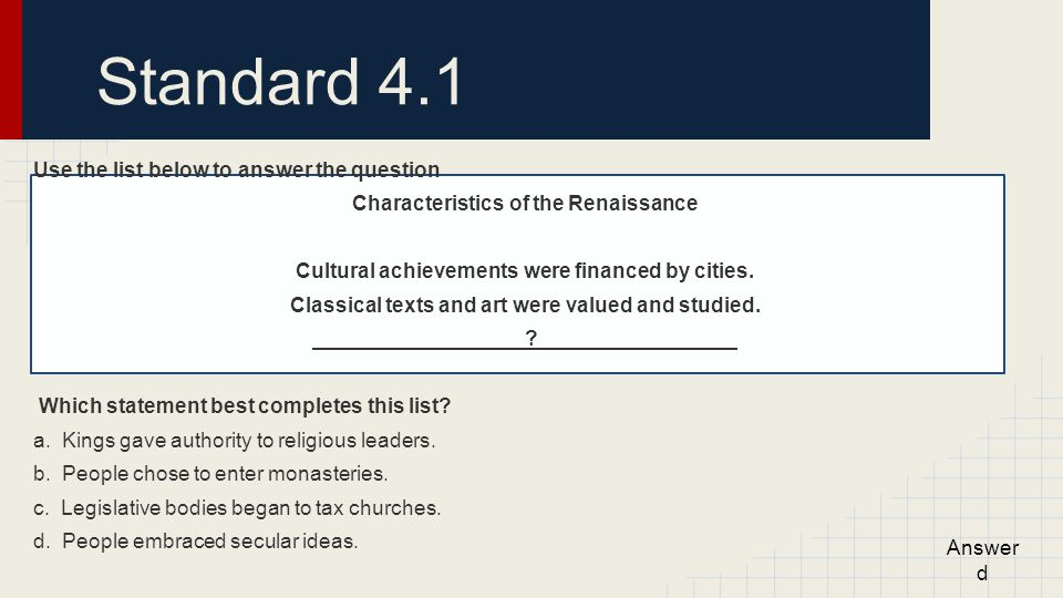 Standard 4.1 Use the list below to answer the question