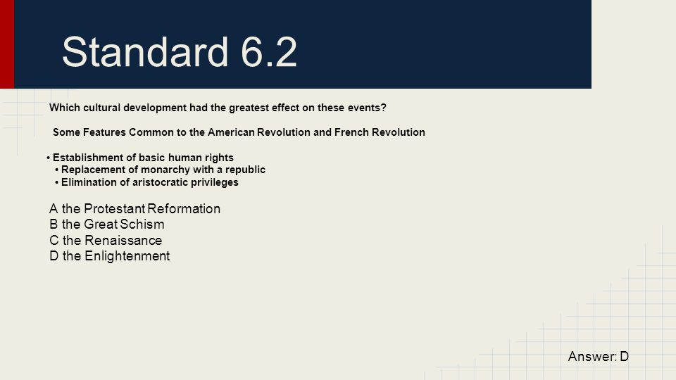Standard 6.2 A the Protestant Reformation B the Great Schism