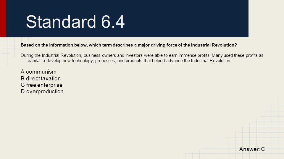 Standard 6.4 A communism B direct taxation C free enterprise