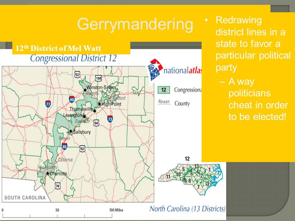 Gerrymandering Redrawing district lines in a state to favor a particular political party. A way politicians cheat in order to be elected!