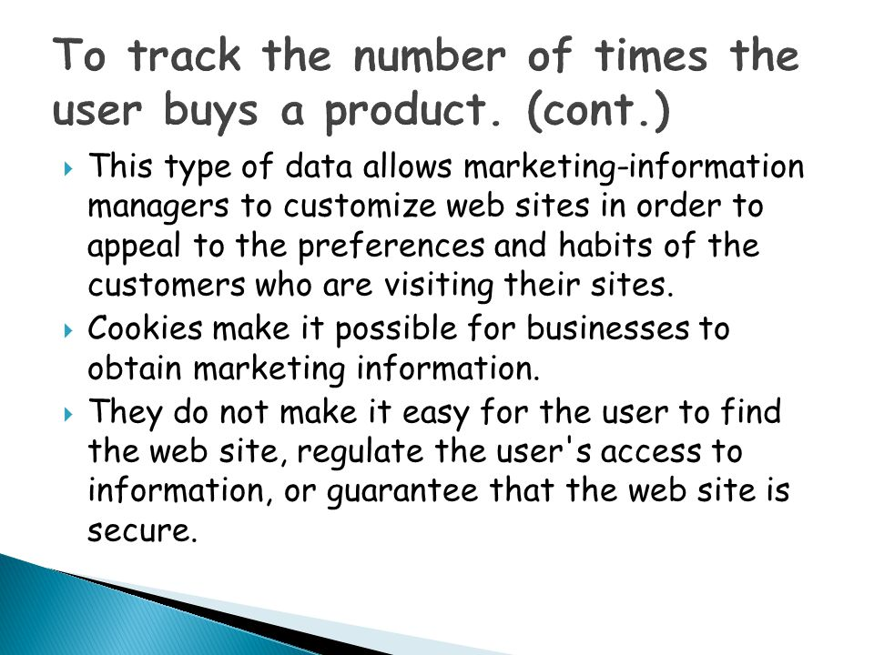 To track the number of times the user buys a product. (cont.)