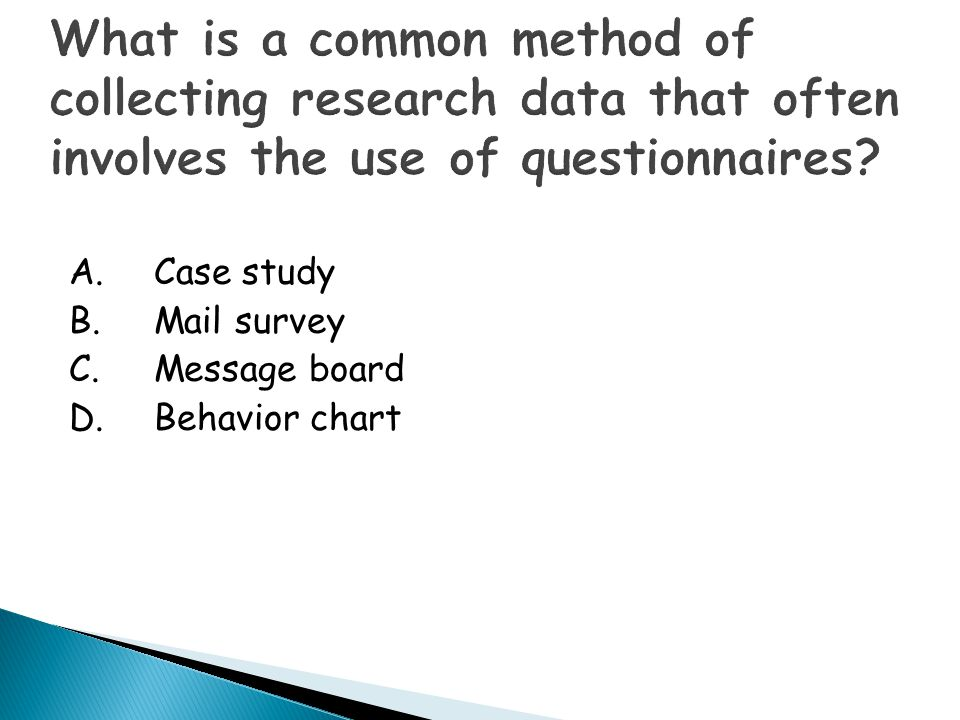 What is a common method of collecting research data that often involves the use of questionnaires