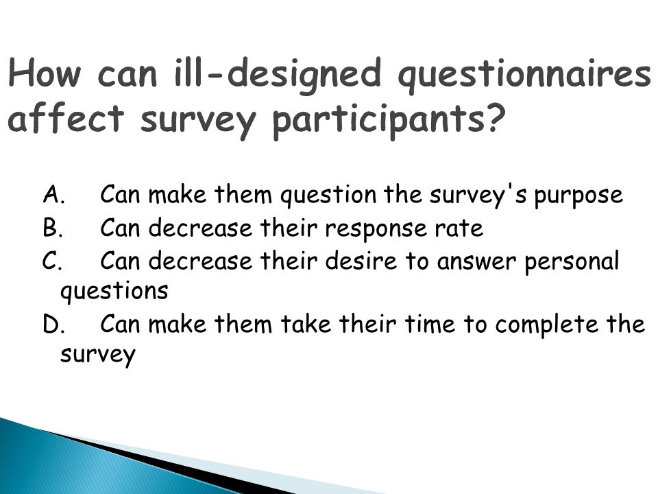 How can ill-designed questionnaires affect survey participants