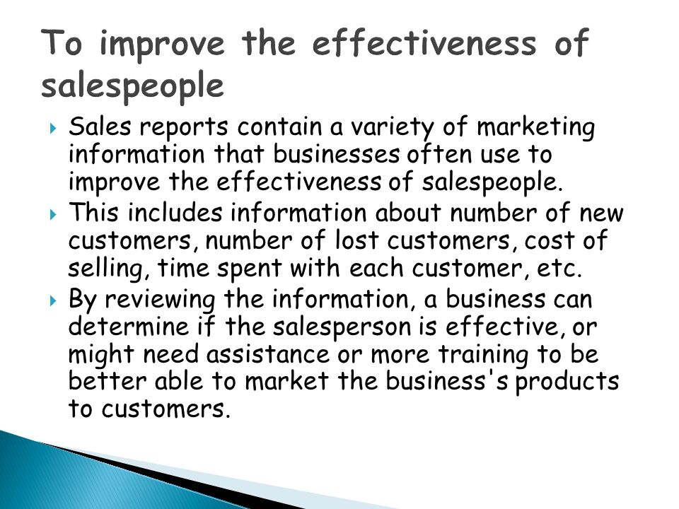 To improve the effectiveness of salespeople