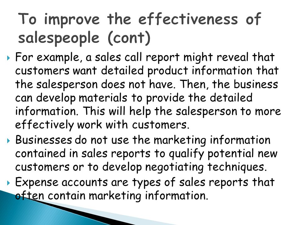 To improve the effectiveness of salespeople (cont)