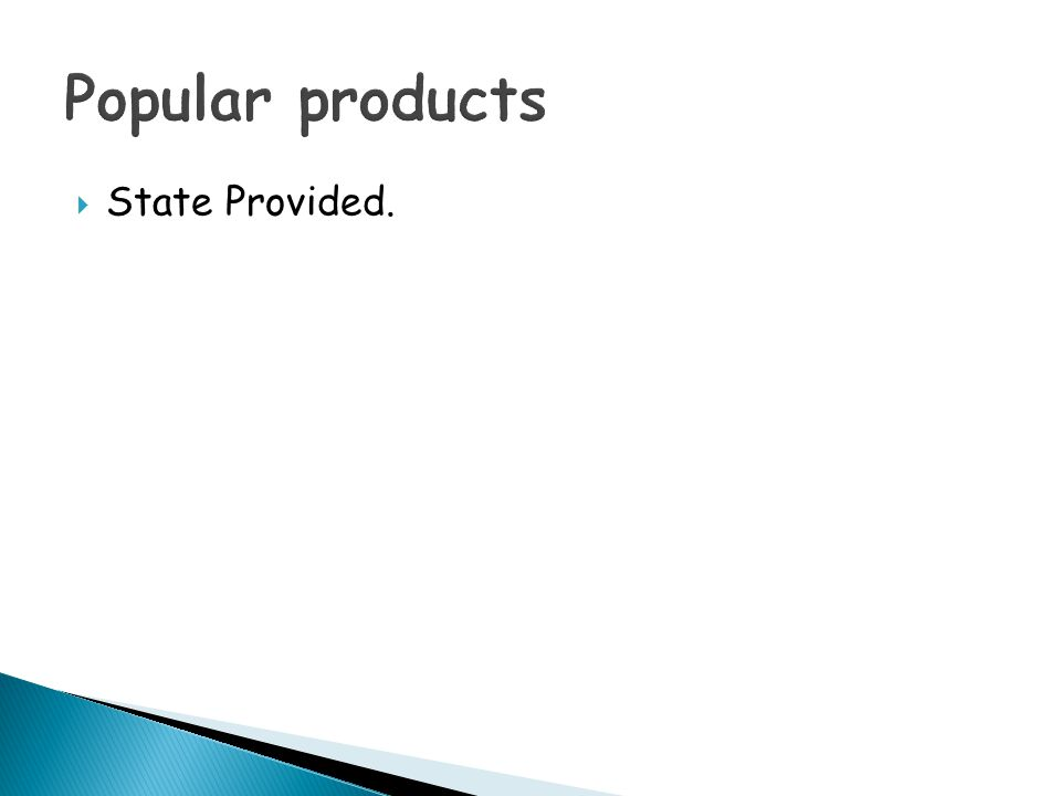 Popular products State Provided.