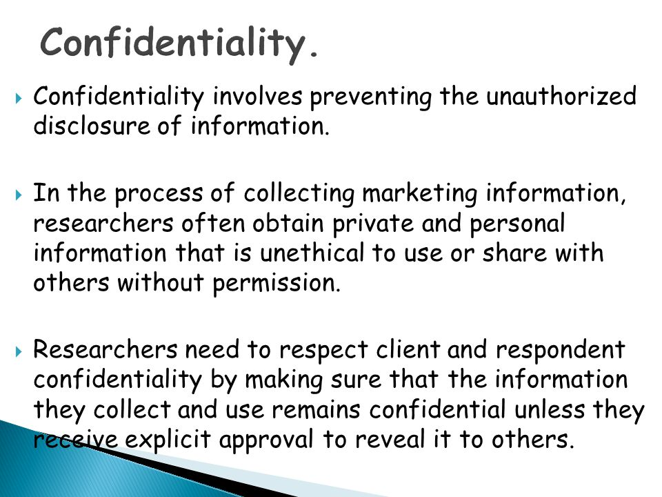 Confidentiality. Confidentiality involves preventing the unauthorized disclosure of information.