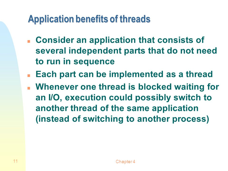 Application benefits of threads