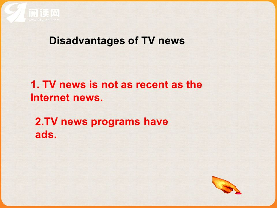 Disadvantages of TV news