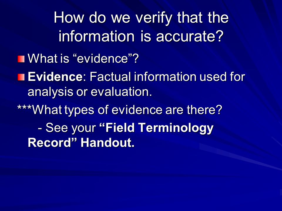 How do we verify that the information is accurate